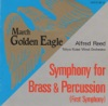 March: Golden Eagle (Guest Conductor Series), Tokyo Kosei Wind Orchestra & Alfred Reed