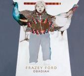 If You Gonna Go - Frazey Ford