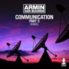 Communication Part 3 (Remixes), Armin van Buuren