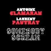 Somebody Scream - Single