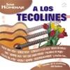 A Los Tecolines - Serie Homenaje, Los 3 de Mexico