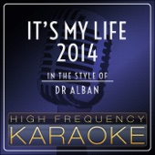It's My Life 2014 (Instrumental Version)
