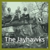 Tomorrow the Green Grass (Legacy Edition), The Jayhawks