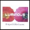 Life is Beautiful - Luminous