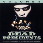 Dead Presidents, Vol. II (Music from the Motion Picture)