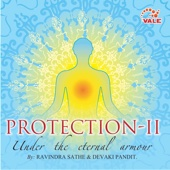 Protection-II: Under the Eternal Armour (feat. Devaki Pandit, Vidhya & Shahili)