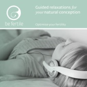 Guided Relaxations for Your Natural Conception