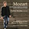 Mozart: Concerto pour clarinette et orchestre, K. 622; Quintette pour clarinette et cordes, K.581, Riccardo Muti & Patrick Messina