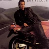 Other Roads, Boz Scaggs