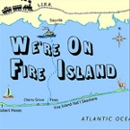 Little House On The Ferry - We're On Fire Island