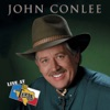 Live at Billy Bob's Texas: John Conlee