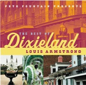Pete Fountain Presents the Best of Dixieland: Louis Armstrong - Louis Armstrong