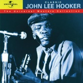 The Universal Masters Collection: Classic John Lee Hooker