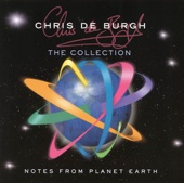 Chris De Burgh: The Collection - Notes From Planet Earth