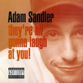 Cover to Adam Sandler's They're All Gonna Laugh at You!