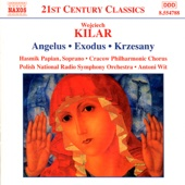 Kilar: Choral And Orchestral Works
