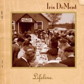 Leaning On the Everlasting Arm - Iris DeMent