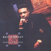 Interlude (I'll Give All My Love to You) - Keith Sweat