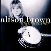 Everybody's Talkin' - Alison Brown