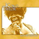 Deluxe Edition: Koko Taylor