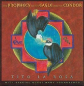 The Prophecy of the Eagle and the Condor