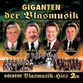 Giganten der Blasmusik:  Goldene Blasmusik - Hits