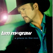 A Place In the Sun - Tim McGraw