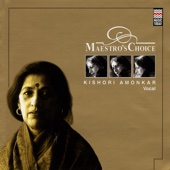 Maestro's Choice - Kishori Amonkar