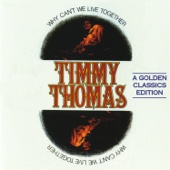 Timmy Thomas - Why Can't We Live Together artwork