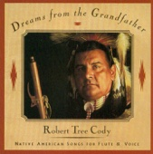 Lakota Lullaby - Robert Tree Cody