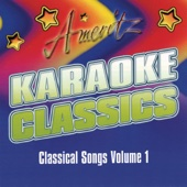 Karaoke Classics: Classical Songs, Vol. 1