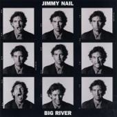 Jimmy Nail - Big River artwork