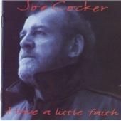 Joe Cocker - Have a Little Faith In Me artwork