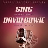 Sing in the Style of David Bowie (Karaoke Version)