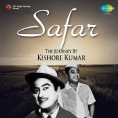 Safar: The Journey by Kishore Kumar