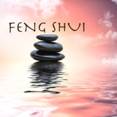 Feng Shui: Serenity Healing Music and Relaxing Songs for Therapy, Wellness, Relax and Fengshui Meditation