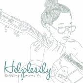 Helplessly - Tatiana Manaois