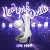 New York Dolls (Live 1974), New York Dolls