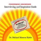 Powermind Job Seeker: Interviewing and Inspiration Guide