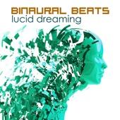 Binaural Beats Lucid Dreaming - Deep Sleep Music for Lucid Dreams