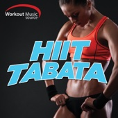 Workout Music Source - HIIT Tabata Training Session (20 Second Work and 10 Second Rest Cycles with Vocal Cues)