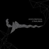 Tiada Lagi Kidungmu - Kyoto Protocol
