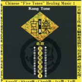 Chinese Five Tones Healing Music I: Kung Tone