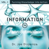 Information to Transformation, Vol. 1: Turning Knowledge Into Action