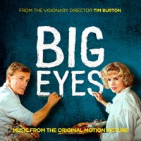 Big Eyes - Official Soundtrack