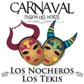 Carnaval, Pasión del Norte