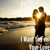 I Want to Feel Your Love EP
