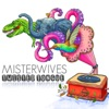 Twisted Tongue - Single, MisterWives