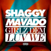 Girlz Dem Luv We (feat. Mavado) - Single