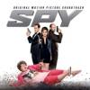 Spy (Original Motion Picture Soundtrack), Various Artists